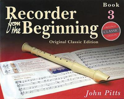 Recorder from the Beginning, Vol. 3 - John Pitts - Paperback