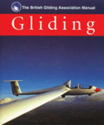 Gliding The British Gliding Association Manual