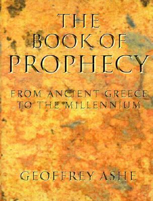 The Book of Prophecy: From Ancient Greece to the Millennium