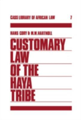 Customary Law of the Haya Tribe, Tanganyika Territory - Hans Cory - Paperback