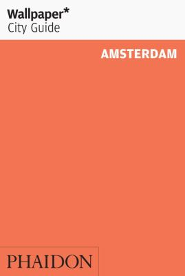 Wallpaper* City Guide Amsterdam 2013