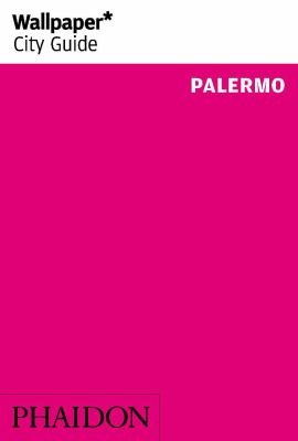 Wallpaper City Guide : Palermo 2014
