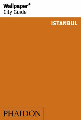Wallpaper City Guide : Istanbul 2014: 2Nd Edition