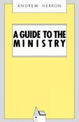 A Guide to the Ministry