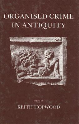 Organized Crime in Antiquity
