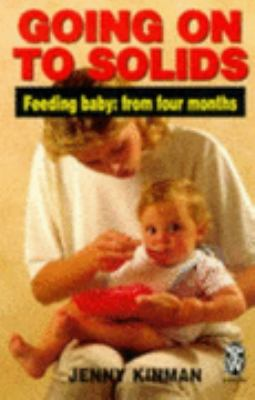 Going on to Solids Feeding Baby from Four Months