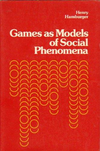 Games as Models of Social Phenomena.