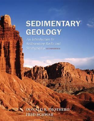 Sedimentary Geology An Introduction to Sedimentary Rocks and Stratigraphy