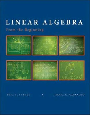 Linear Algebra: From the Beginning. For Scientist and Engineers