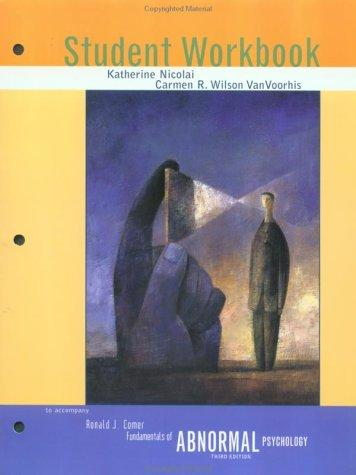 Fundamentals of Abnormal Psychology (Student Workbook)
