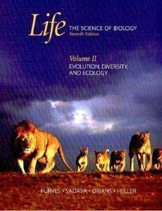 Life: The Science of Biology:  Volume II: Evolution, Diversity, and Ecology