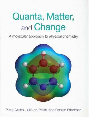 Quanta, Matter and Change: A Molecular Appraoch to Physical Change