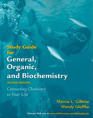 General Organic Biochemistry Connecting Chemistry to Your Life