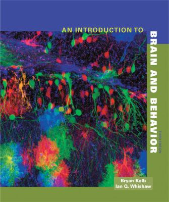 An Introduction to Brain and Behavior, Third Edition