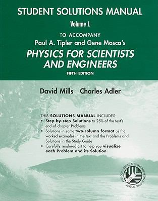 Student Solutions Manual Vol 1 for Physics for Scientists And Engineers, 5e