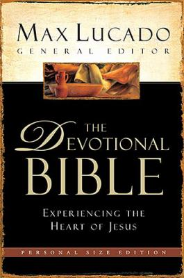 Max Lucado The Devotional Bible New Century Version, Personal size Edition Experiencing the Heart of Jesus