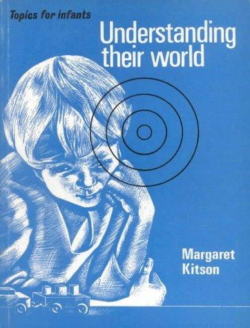 Understanding Their World (Topics for infants)
