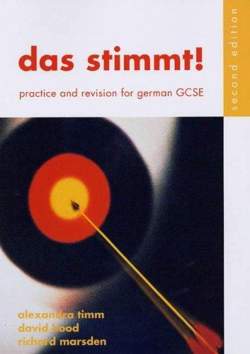 Das Stimmt!: Student's Book: Practice and Revision for German GCSE