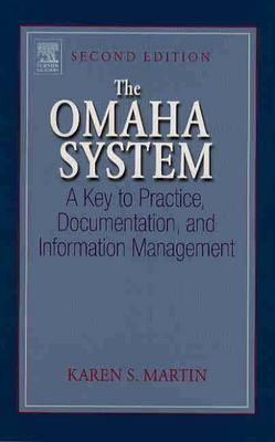 Omaha System A Key To Practice, Documentation, And Information Management