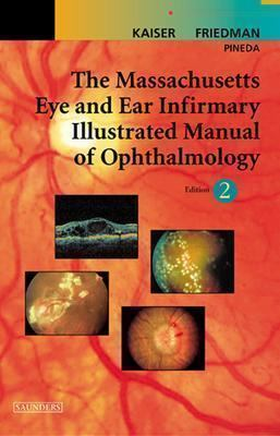 Massachusetts Eye and Ear Infirmary Illustrated Manual of Ophthalmology