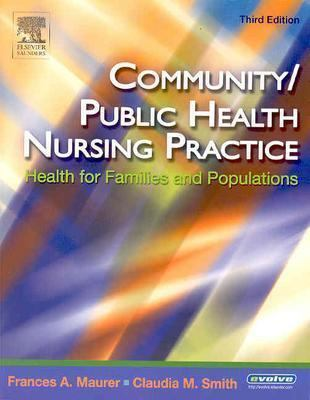 Community/ Public Health Nursing Practice Health For Families And Populations