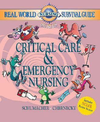 Real World Nursing Survival Guide Critical Care and Emergency Nursing