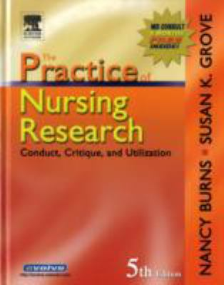 Practice Of Nursing Research Conduct, Critique, And Utilization