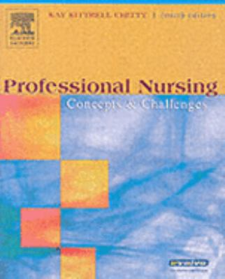 Professional Nursing Concepts and Challenges