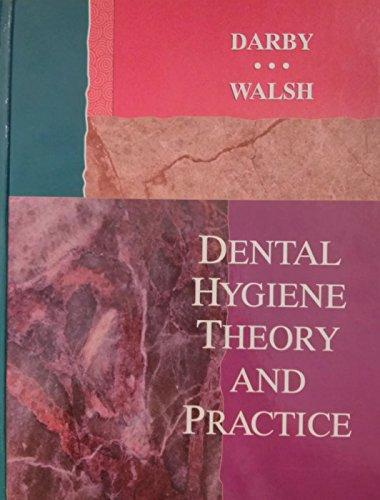 Dental Hygiene Theory and Practice, 1e