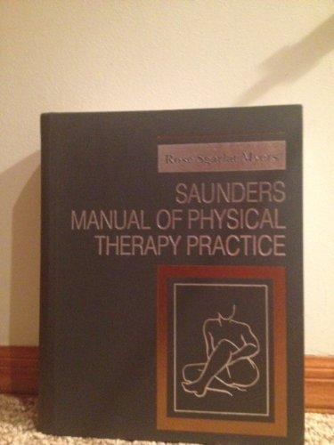 Saunders Manual of Physical Therapy Practice, 1e