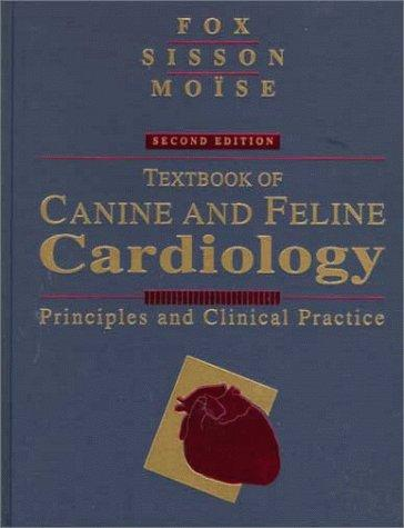 Textbook of Canine and Feline Cardiology: Principles and Clinical Practice