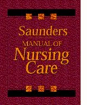 MANUAL OF NURSING CARE (ED LUCKMANN)