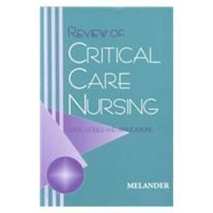 Review of Critical Care Nursing: Case Studies and Applications