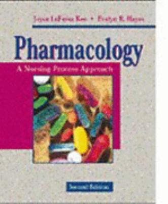 Pharmacology A Nursing Process Approach