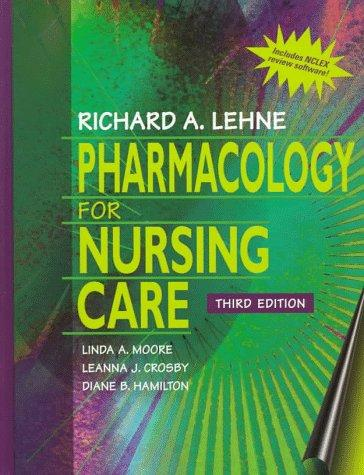 Pharmacology for Nursing Care (With Diskette)