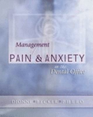 Management of Pain & Anxiety in the Dental Office
