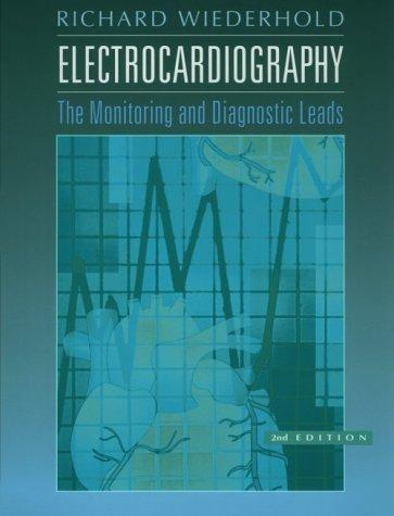 Electrocardiography: the Monitoring and Diagnostic Leads