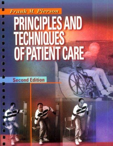 Principles and Techniques of Patient Care, 2e