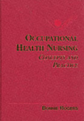 Occupational and Environmental Health Nursing Concepts and Practice