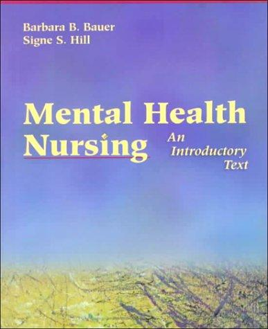 Mental Health Nursing: An Introductory Text