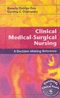 Clinical Medical-Surgical Nursing A Decision-Making Reference