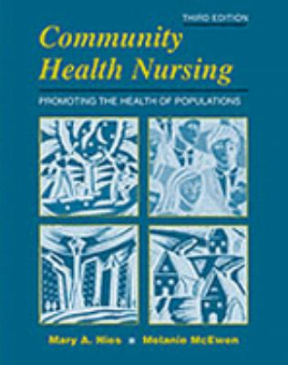 Community Health Nursing Promoting the Health of Populations