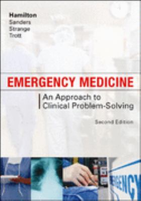 Emergency Medicine An Approach to Clinical Problem-Solving