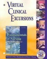 Virtual Clinical Excursions to accompany Fundamentals of Nursing