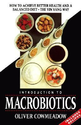 Introduction to Macrobiotics - Oliver Cowmeadow - Paperback