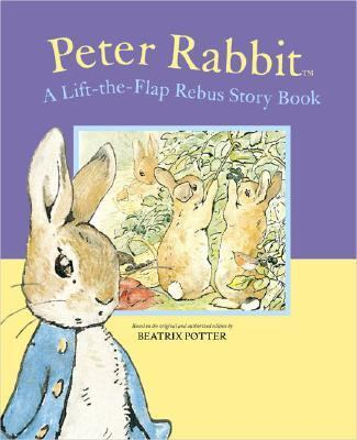 Peter Rabbit A Lift the Flap Rebus Storybook