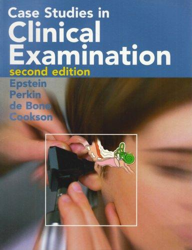 Case Studies in Clinical Examination, 1e