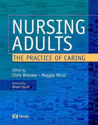 Nursing Adults The Practice of Caring