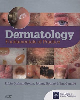 Dermatology: Fundamentals of Practice