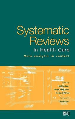 Systematic Reviews in Health Care Meta-Analysis in Context